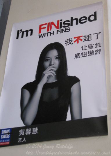 One of many celebrity-endorsed anti shark fin campaign posters seen on the streets of Singapore